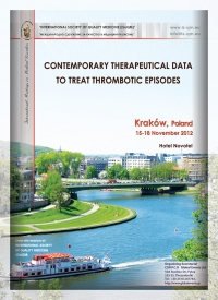 144. Contemporary Therapeutical Data to Treat Thrombotic Episodes Krakόw-Poland,2012