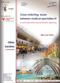 162. Cross-matching Issues between Medical Specialties III - A Multi Specialties Psychosomatic Approach  Sardinia, 2013