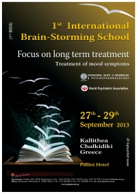 171. 1st International Brain - Storming School  Focus on long term treatment Kallithea-Chalkidiki, Greece, 27 - 29 September 2013