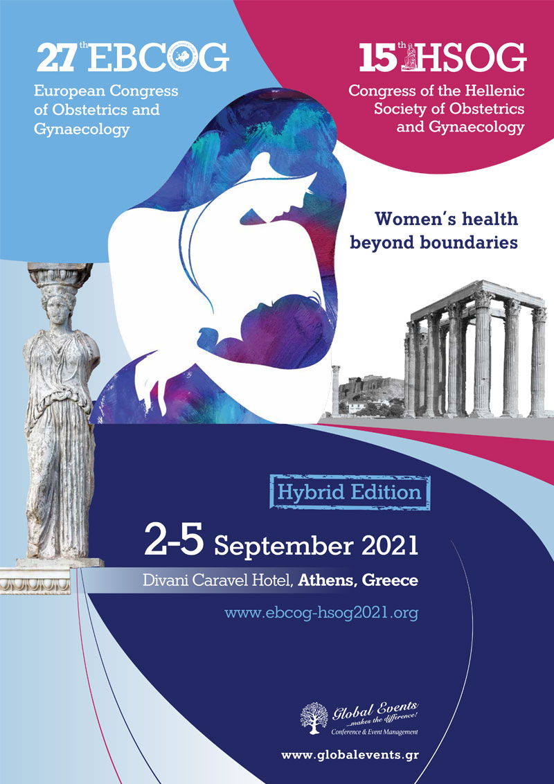 27th European Congress of Obstetrics and Gynaecology EBCOG & 15th Congress of the Hellenic Society of Obstetrics and Gynaecology