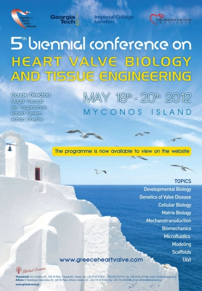 136. Biennial Conference on Heart Valve Biology and Tissue Engineering Myconos, Greece, 2012