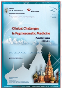 138. Clinical Challenges in Psychosomatic Medicine Μoscow, Russia 2012