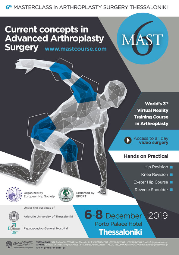 6th Masterclass in Arthroplasty Surgery Thessaloniki - Current Concepts in Advanced Arthroplasty Surgery