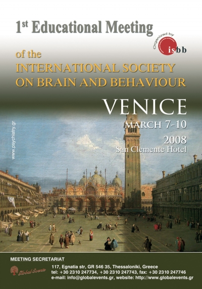 016. 1st Educational Meeting of the International Society on Brain and Behaviour Venice, 2008